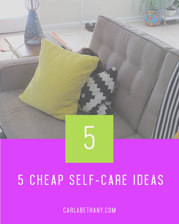 5 Cheap Self-Care Ideas